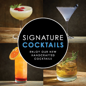 SIGNATURE COCKTAILS
