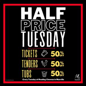 Half Price Tuesdays