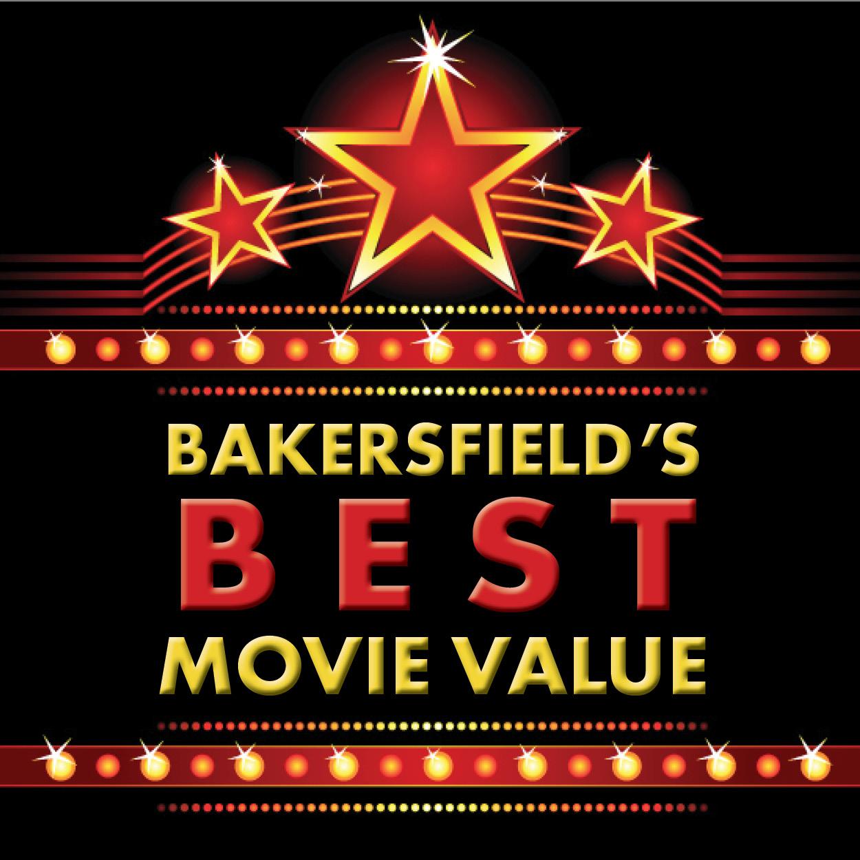 Bakersfield's Best Movie Value