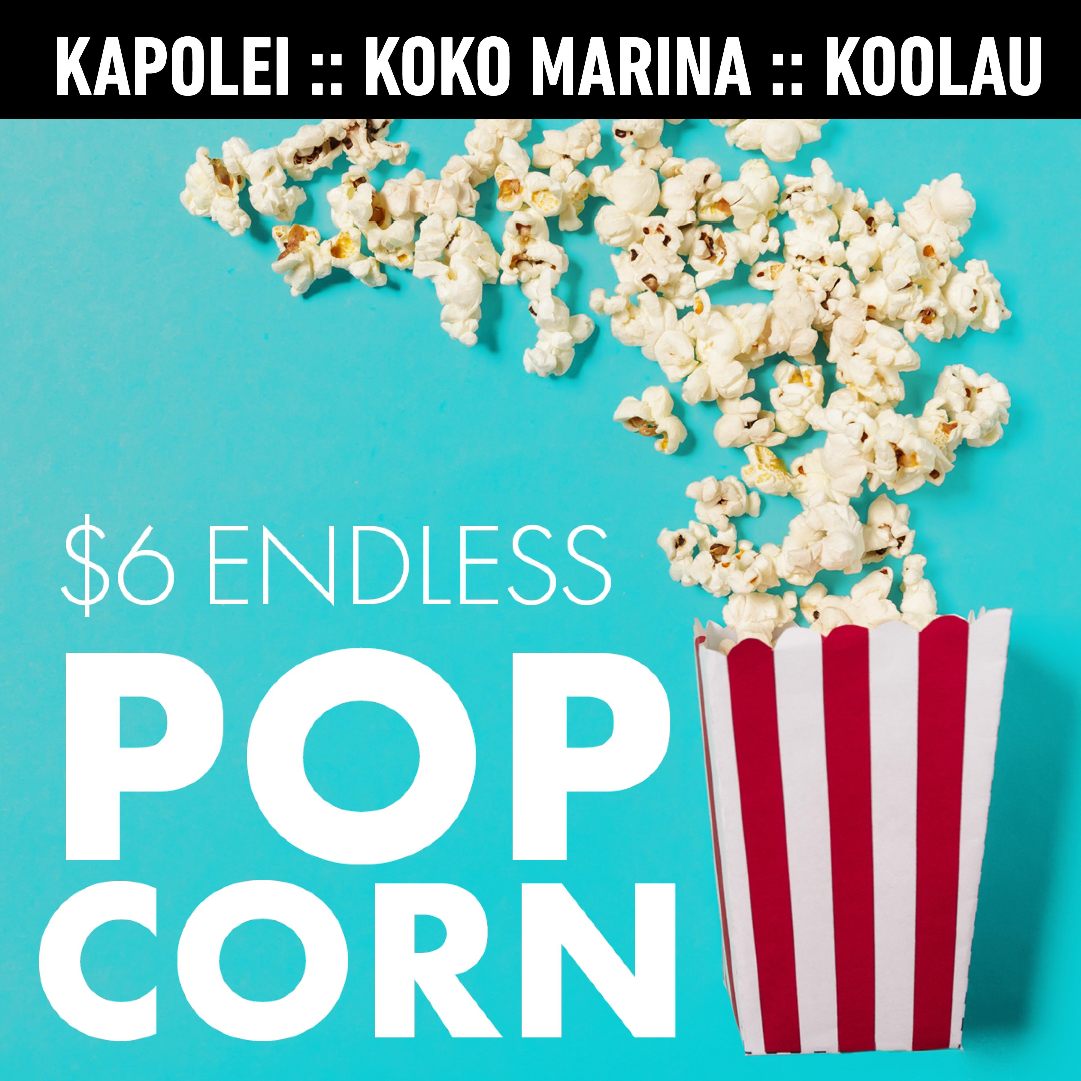 $6 Endless Popcorn