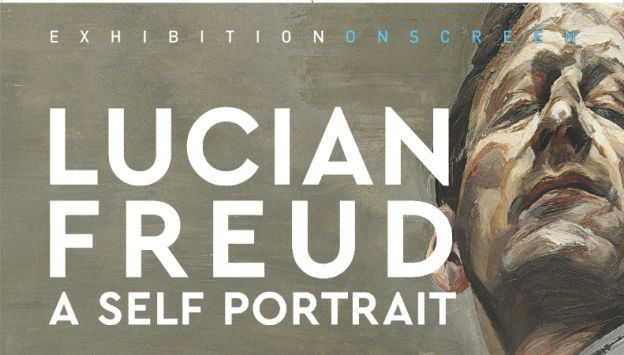 "Movie poster image for ""EXHIBITION ON SCREEN: LUCIAN FREUD:  A SELF PORTRAIT """