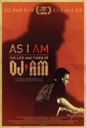 AS I AM: THE LIFE AND TIME$ OF DJ AM