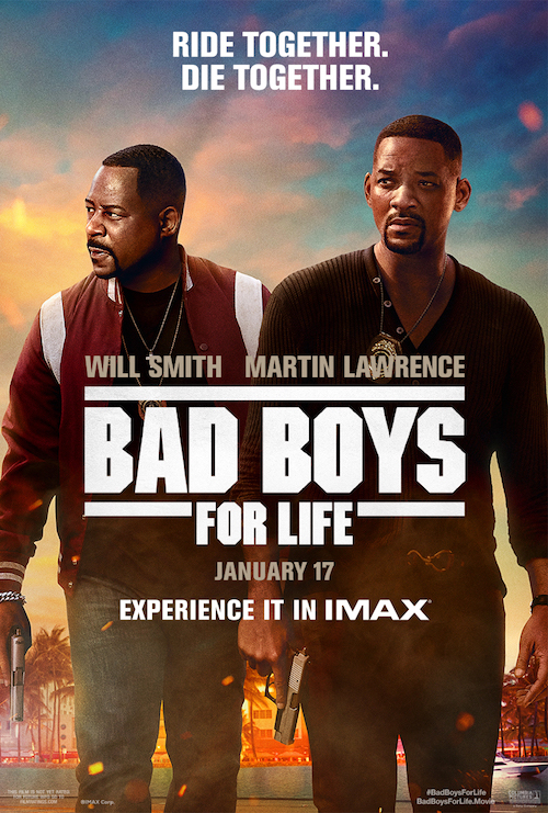 """Movie poster image for """"BAD BOYS FOR LIFE in IMAX"""""""