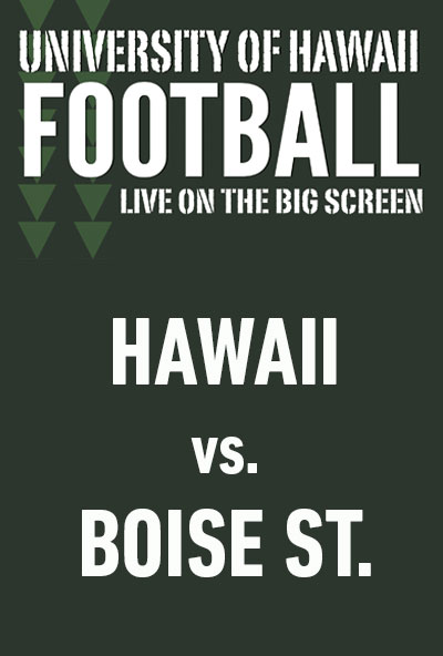 "Movie poster image for ""HAWAII vs. BOISE STATE - UH Football"""
