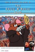 Poster of THE BRUCE MCMOUSE SHOW