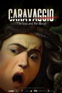 Poster of GREAT ART ON SCREEN: CARAVAGGIO: THE SOUL AND THE BLOOD