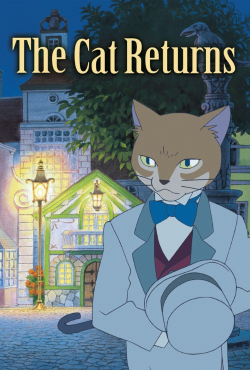 "Movie poster image for ""THE CAT RETURNS - Studio Ghibli Festival"""