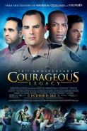 Movie poster image for COURAGEOUS LEGACY