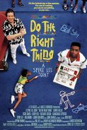SPIKE LEE'S DO THE RIGHT THING Movie Poster