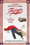 JOEL AND ETHAN COEN'S FARGO Movie Poster