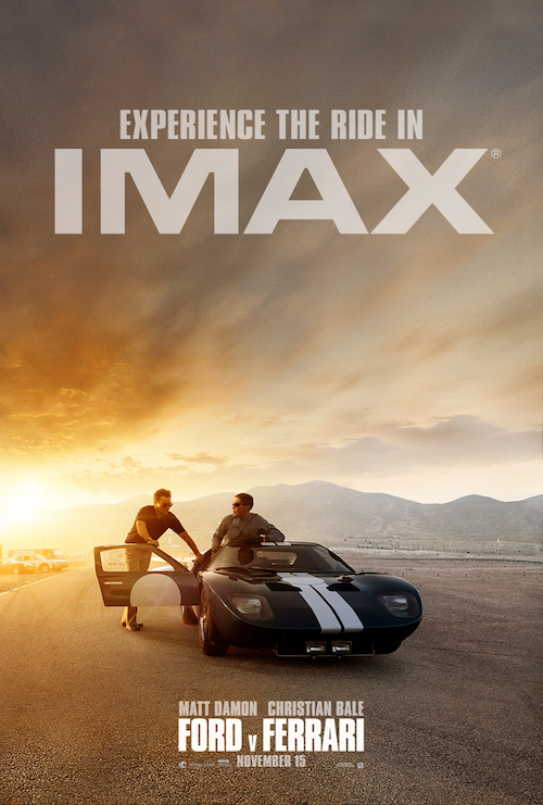"Movie poster image for ""FORD V FERRARI in IMAX"""