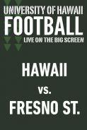HAWAII vs. FRESNO STATE - UH Football