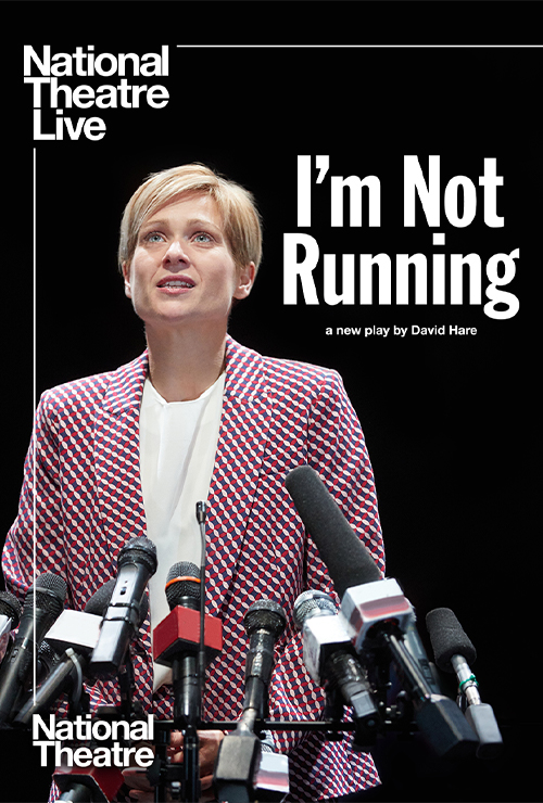"Movie poster image for ""NATIONAL THEATRE LIVE - I'M NOT RUNNING"""