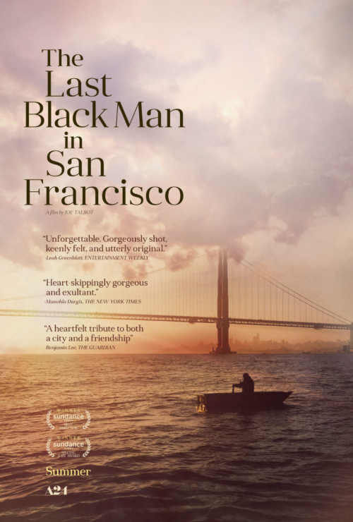 "Movie poster image for ""THE LAST BLACK MAN IN SAN FRANCISCO"""