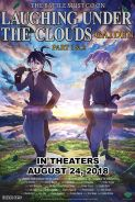 LAUGHING UNDER THE CLOUDS: GAIDEN PART 1&2