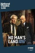 NO MAN'S LAND - NATIONAL THEATRE LIVE