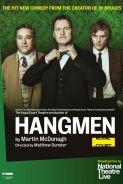 NT LIVE: HANGMEN