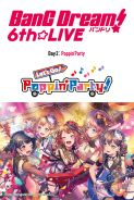 BANG DREAM! 6TH LIVE: DAY 2, POPPIN'PARTY: LET'S GO! POPPIN'PARTY! Movie Poster