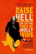 """Movie poster image for """"RAISE HELL: THE LIFE & TIMES OF MOLLY IVINS"""""""