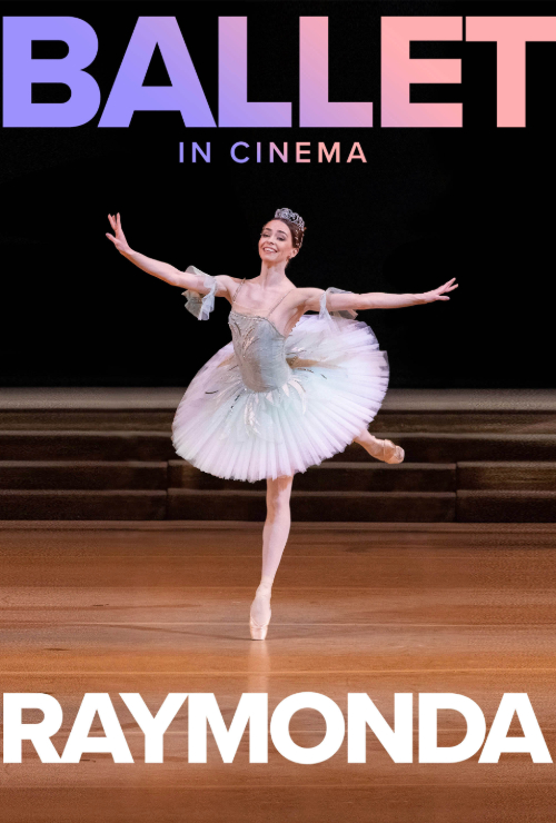 "Movie poster image for ""BOLSHOI BALLET: RAYMONDA"""