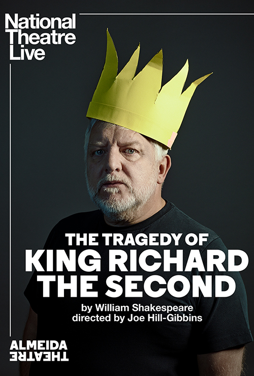 "Movie poster image for ""National Theatre Live: THE TRAGEDY OF KING RICHARD II"""