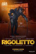 RIGOLETTO - ROYAL OPERA HOUSE