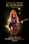 Poster of SHAKIRA IN CONCERT: EL DORADO WORLD TOUR