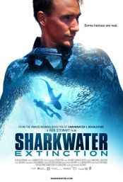 "Movie poster image for ""SHARKWATER EXTINCTION"""