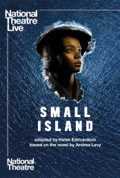 "Movie poster image for ""National Theatre Live: SMALL ISLAND"""