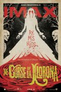 Poster of THE CURSE OF LA LLORONA in IMAX