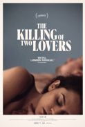 Movie poster image for THE KILLING OF TWO LOVERS