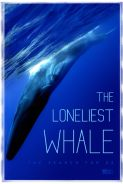 Movie poster image for THE LONELIEST WHALE