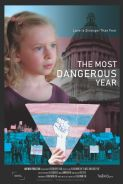 Poster of THE MOST DANGEROUS YEAR