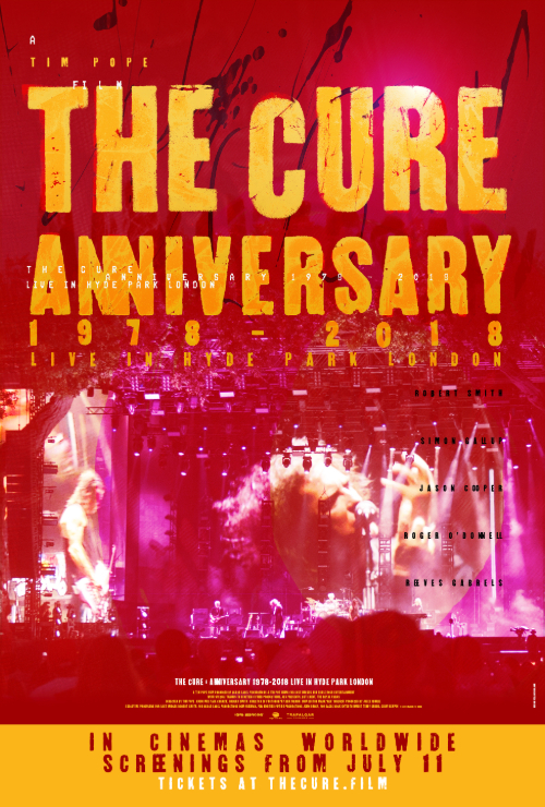 "Movie poster image for ""THE CURE - ANNIVERSARY 1978-2018 LIVE IN HYDE PARK"""