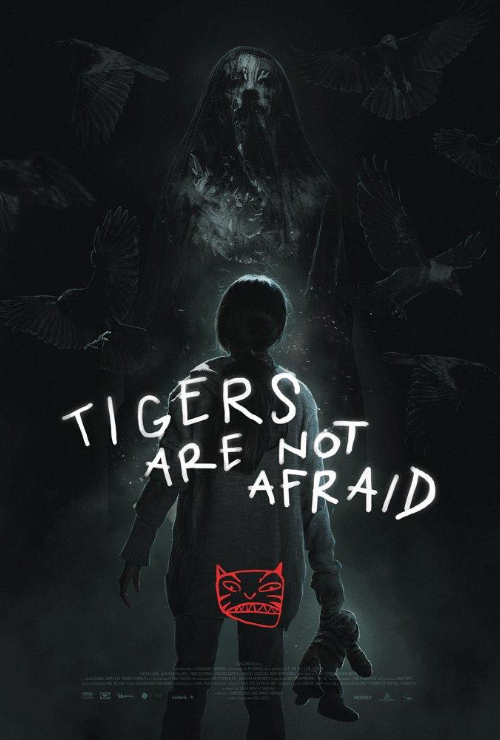 "Movie poster image for ""TIGERS ARE NOT AFRAID"""