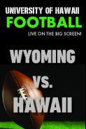 HAWAII vs. WYOMING  - UH Football