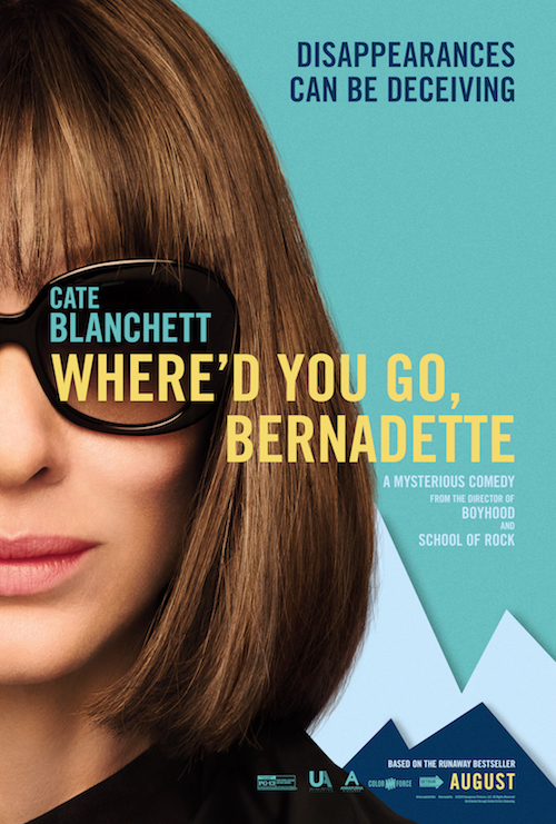 "Movie poster image for ""WHERE'D YOU GO, BERNADETTE?"""