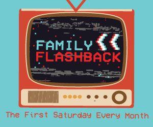 FAMILY FLASHBACK
